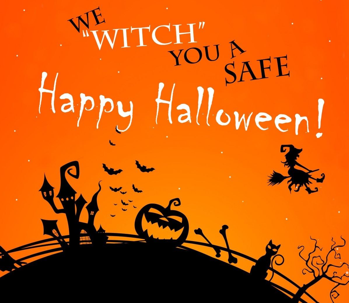 we witch you a safe halloween